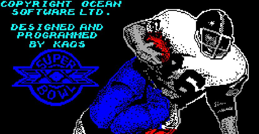 Superbowl | Juego : Spectrum 48K | Tony Cooper | Ocean · 1986