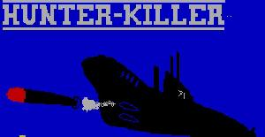 Hunter Killer | Juego : Spectrum 48K | Rod K. Hopkins | Protek · 1985