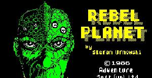 Rebel Planet | Juego: Spectrum 48K | Stefan Ufnowski | Adventure Soft